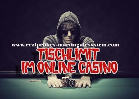 Tisch-Limit im Online Casino