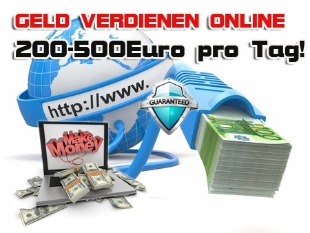 Geld Verdienen Online 200-500€/Tag